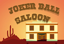 Joker Ball Saloon